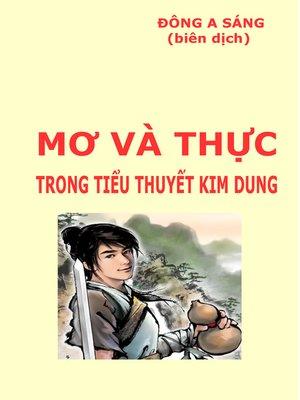 cover image of Mơ và thực trong tiểu thuyết Kim Dung