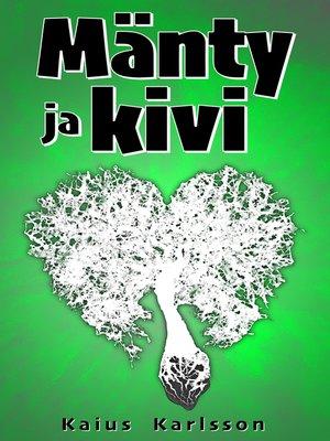 cover image of Mänty ja kivi