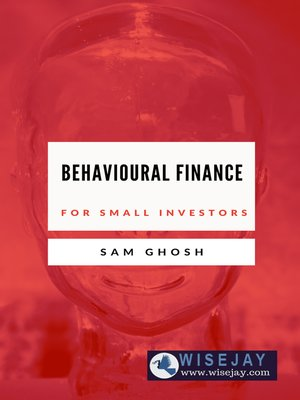 cover image of Behavioural Finance for Small Investors