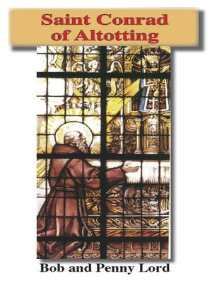 cover image of Saint Conrad of Altotting