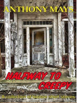 cover image of Halfway to Creepy