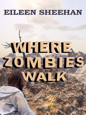 cover image of Where Zombies Walk (Book One of Kendra's Journey)