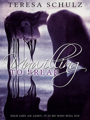 cover image of Unwilling to Break