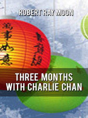 cover image of Three Months With Charley Chan