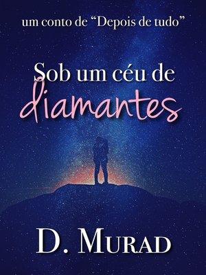 cover image of Sob um céu de diamantes