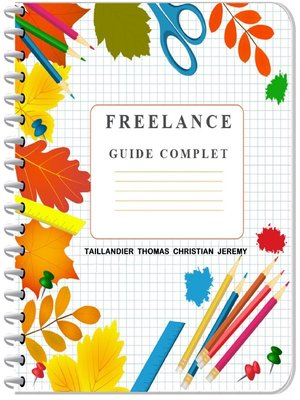 cover image of Freelance Guide Complet