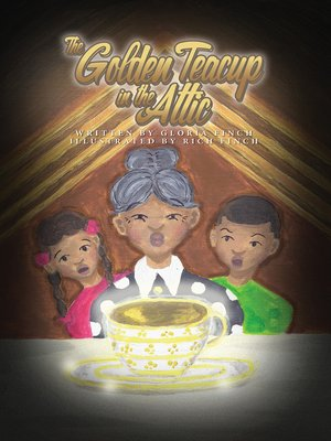 cover image of The Golden Teacup in the Attic