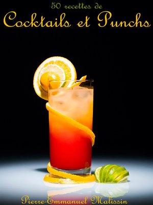 cover image of 50 Recettes de Cocktails et Punchs