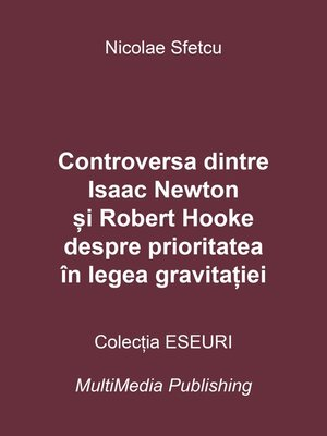 cover image of Controversa dintre Isaac Newton și Robert Hooke despre prioritatea în legea gravitației