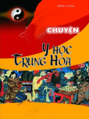 cover image of Chuyện Y học Trung Hoa