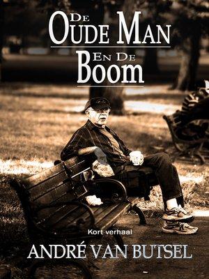 cover image of De Oude Man en De Boom