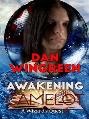 cover image of Awakening Camelot (A Wizard's Quest #3)