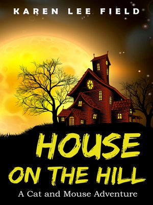 cover image of House on the Hill