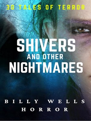 cover image of Shivers and Other Nightmares