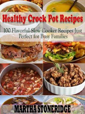 cover image of Healthy Crock Pot Recipes Cookbook
