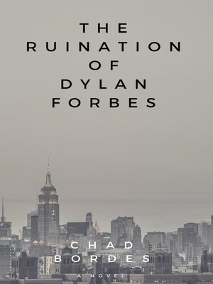 cover image of The Ruination of Dylan Forbes