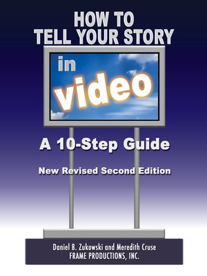 cover image of How to Tell Your Story In Video