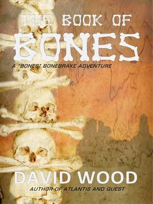 cover image of The Book of Bones- a Bones Bonebrake Adventure