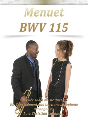 menuet bwv 115 pure sheet music duet for c instrument and baritone saxophone arranged by lars. Black Bedroom Furniture Sets. Home Design Ideas