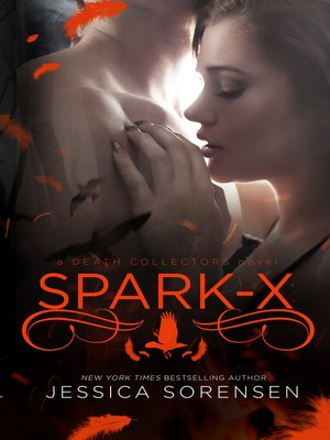 cover image of Spark X (Death Collectors X, #3)