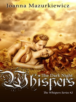 cover image of The Dark Night Whispers (The Whispers series #2)
