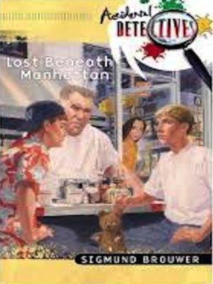 cover image of Lost Beneath Manhattan