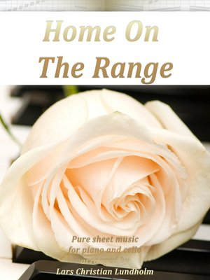 cover image of Home On the Range Pure sheet music for piano and cello arranged by Lars Christian Lundholm