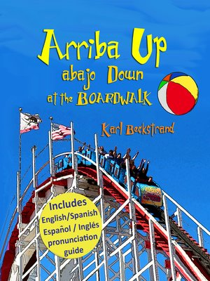 cover image of Arriba Up, Abajo Down at the Boardwalk
