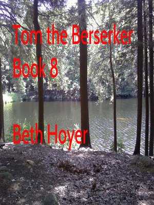 cover image of Tom the Berserker Book Eight