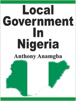 cover image of Local Government in Nigeria