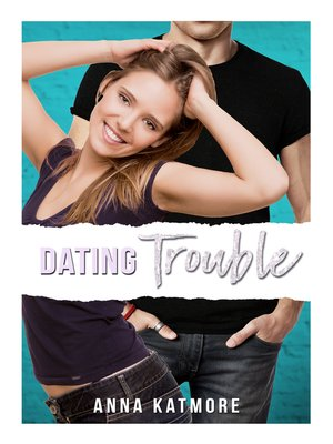 The Trouble With Hookup Sue Anna Katmore Epub