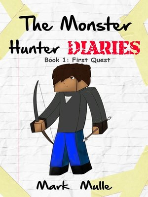 cover image of The Monster Hunter Diaries, Book 1