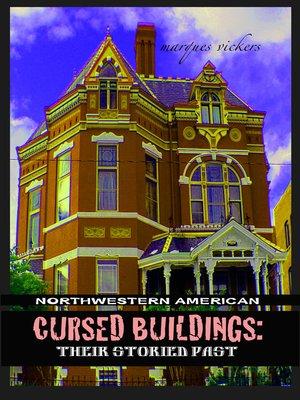 cover image of Northwestern American Cursed Buildings