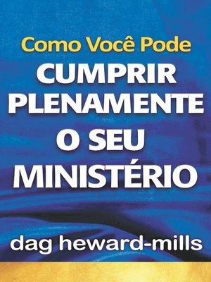 cover image of Como Você Pode Cumprir Plenamente o Seu Ministério