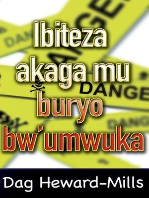 cover image of Ibiteza akaga mu buryo bw'umwuka