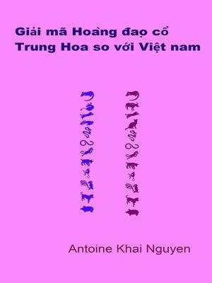 cover image of Giải mã Hoàng đạo cổ Trung Hoa so với Việt nam