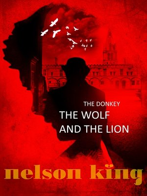 cover image of The Donkey, the Wolf and the Lion