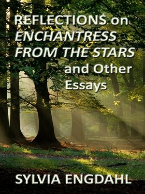 cover image of Reflections on Enchantress from the Stars and Other Essays