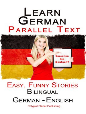 cover image of Learn German with Parallel text--Easy, Funny Stories (English--German) Bilingual