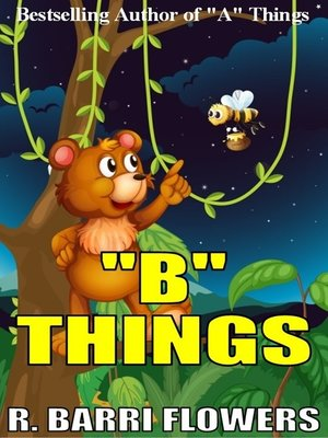 "cover image of ""B"" Things (A Children's Picture Book)"