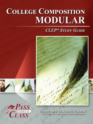 College composition modular clep study guide