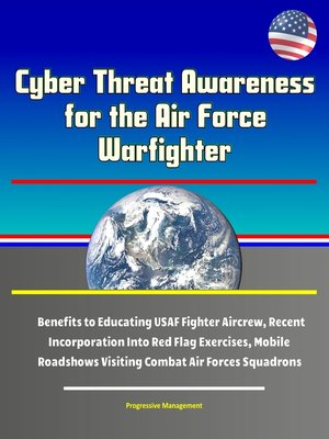 cover image of Cyber Threat Awareness for the Air Force Warfighter