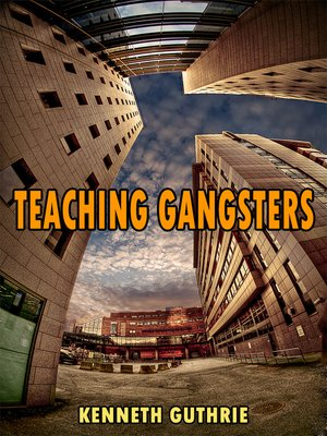 cover image of Teaching Gangsters (The Beat Action Series)