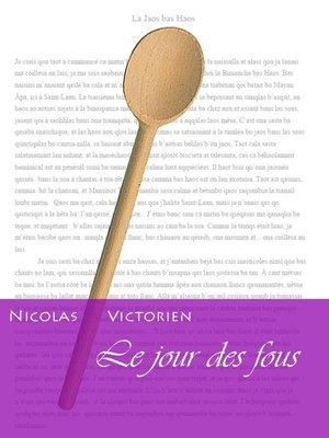cover image of Le Jour des Fous