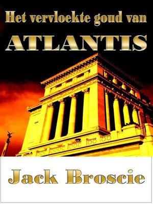 cover image of Het vervloekte goud van Atlantis