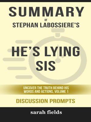 cover image of Summary of He's Lying Sis