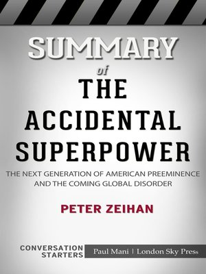 cover image of Summary of the Accidental Superpower
