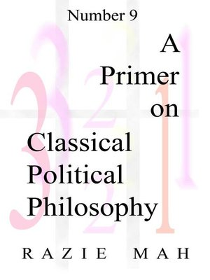 cover image of A Primer on Classical Political Philosophy