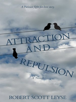 cover image of Attraction and Repulsion