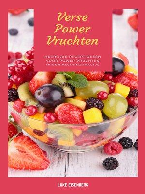 cover image of Verse Power Vruchten